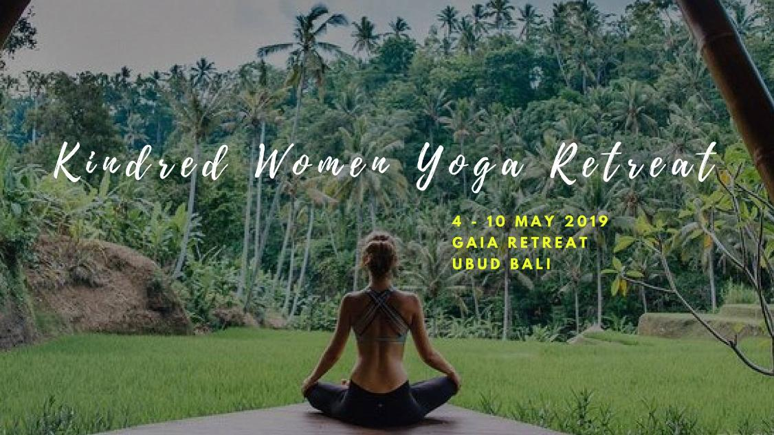 Kindred Women Retreat by Nadine and Krystle in Bali