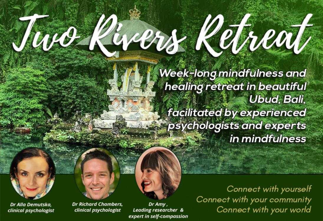 Two Rivers Mindfulness and Healing Retreat in Bali 2018